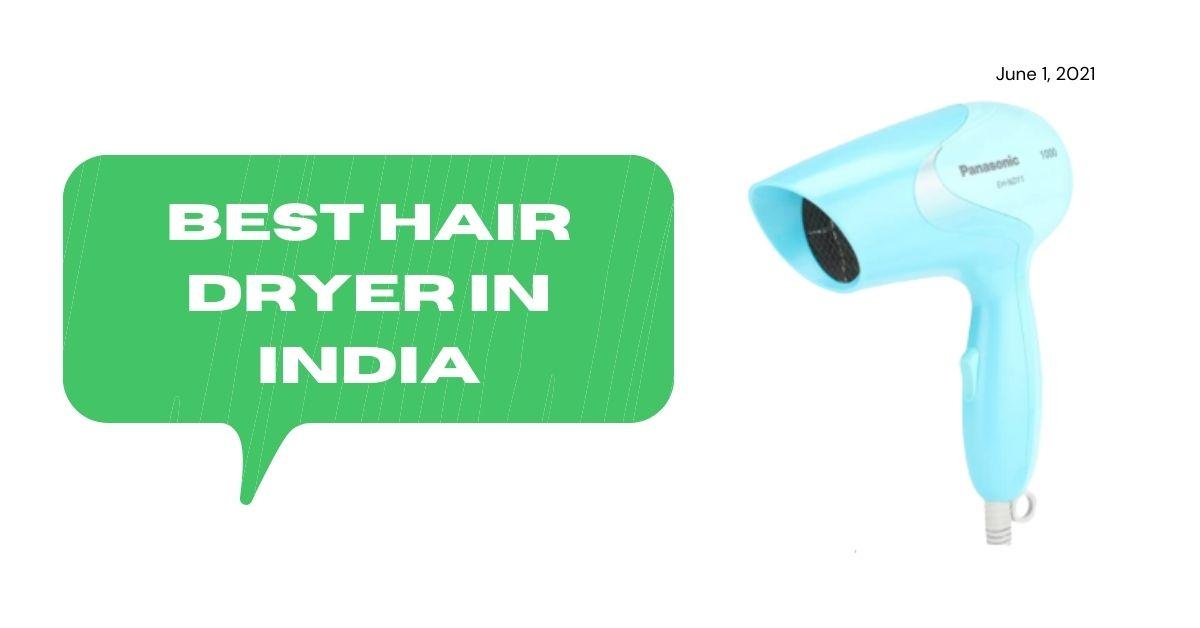 best hair dryer in india